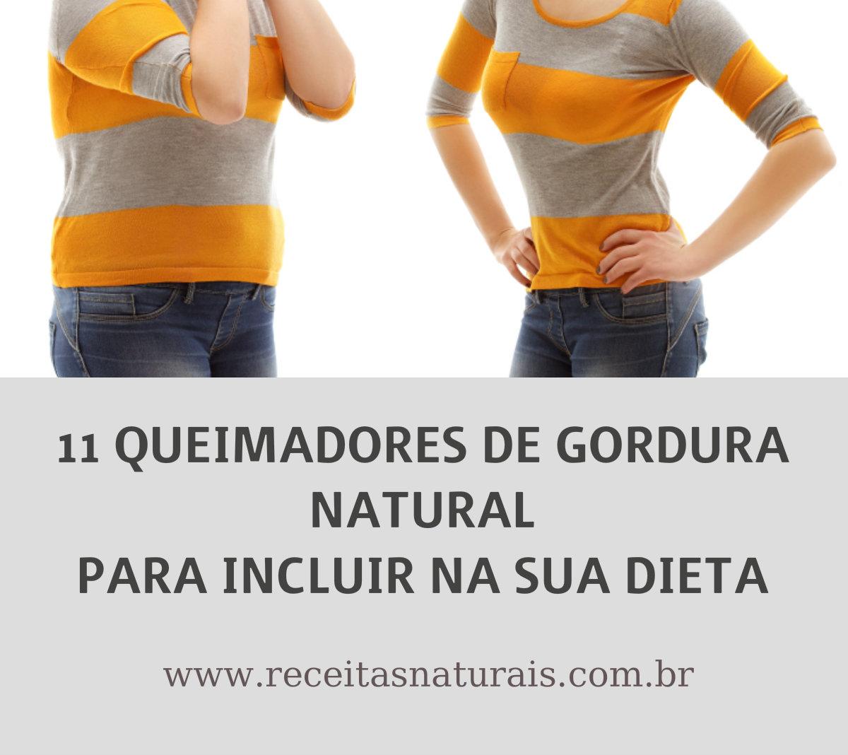 """11 """"queimadores de gordura"""" mais rápidos coloque na sua dieta"""