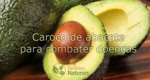 Caroço de abacate para combater doenças