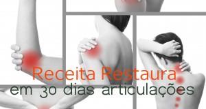 Receita Restaura em 30 dias articulações