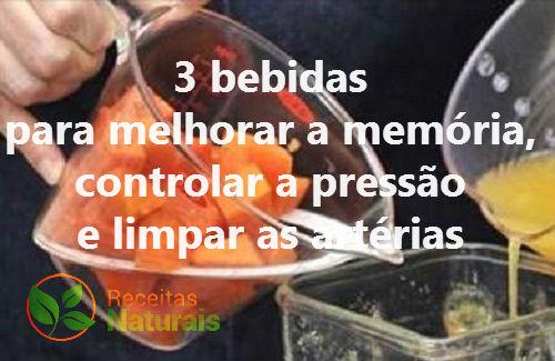 3 bebidas para melhorar a memória, controlar a pressão e limpar as artérias