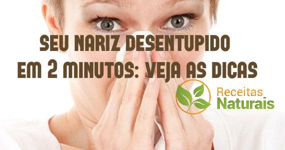 Com estas dicas espertas, você libera seu nariz entupido em 2 minutos!