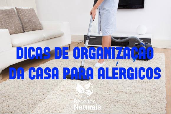 Dicas de limpeza e organização da casa para alérgicos