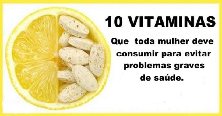 10 Vitaminas que toda mulher deve consumir para evitar problemas de saúde