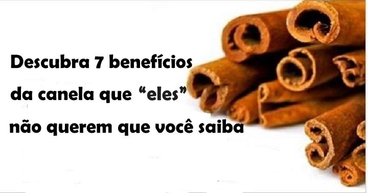 """Estes são os 7 benefícios da canela que """"eles"""" gostariam que você não soubesse"""