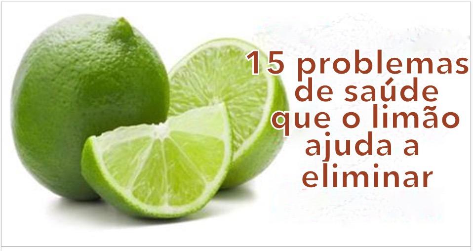 15 problemas de saúde que o limão ajuda a eliminar!