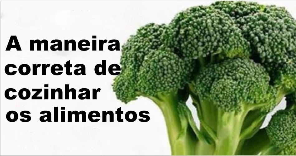 A maneira correta de cozinhar brócolis e outros alimentos: pare de desperdiçar as vitaminas e minerais!