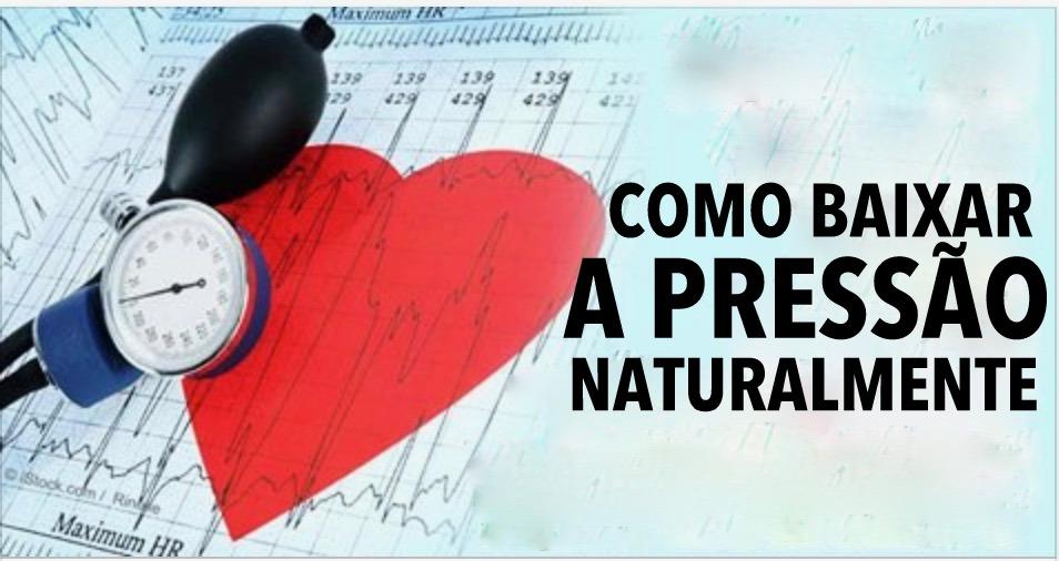 Como baixar a pressão arterial naturalmente e sem efeitos colaterais!