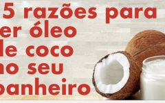 15 razões para ter óleo de coco no seu banheiro