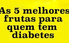 As 5 melhores frutas para quem tem diabetes