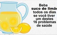Beba suco de limão todos os dias se tiver um destes 16 problemas de saúde.