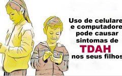Uso de celular e computador pode causar sintomas de TDAH, revela pesquisa.
