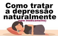 Como Tratar a Depressão Naturalmente