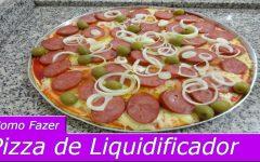 Pizza de liquidificador fácil: fica pronta em até 35 minutos