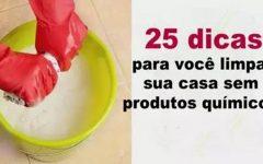 25 dicas para você limpar sua casa sem usar nenhum produto tóxico
